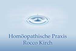 Heilpraktiker Rocco Kirch - Homöopathische Praxis